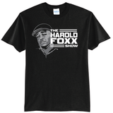 The Harold Foxx Show - Official Graphic Shirt