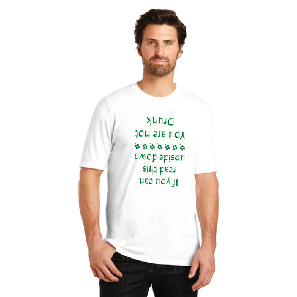 """If You Can Read This Upside Down, You Are Not Drunk"" Shirt - Shiny Design"