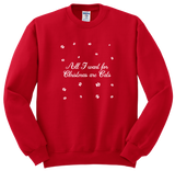 """All I want for Christmas are cats"" Sweatshirt"