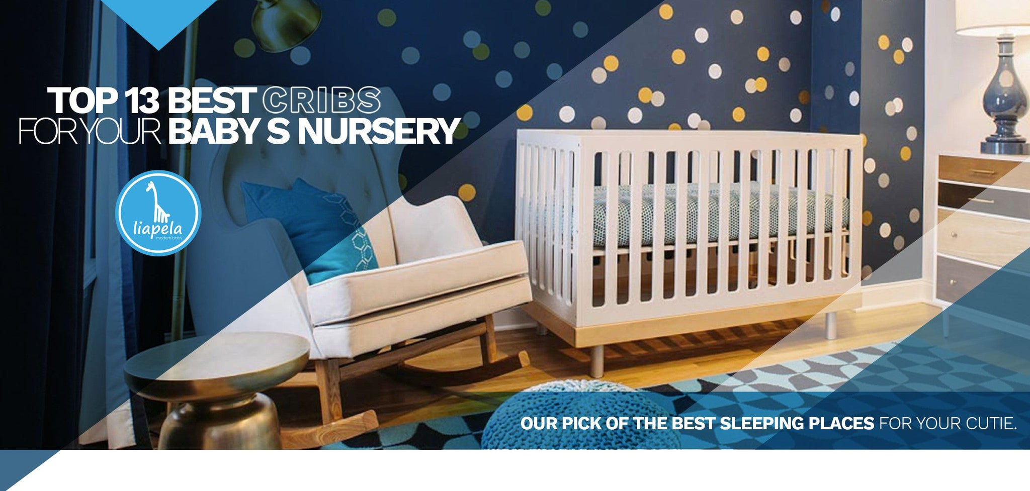 Best crib for newborn baby - Find The Best Crib For Your Newborn Baby With A Little Help From Liapela