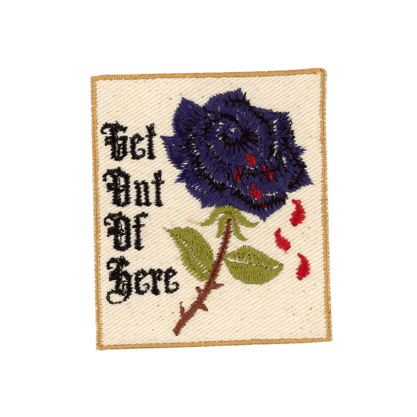 Get Out of Here - PatchYaLater Patch - patches