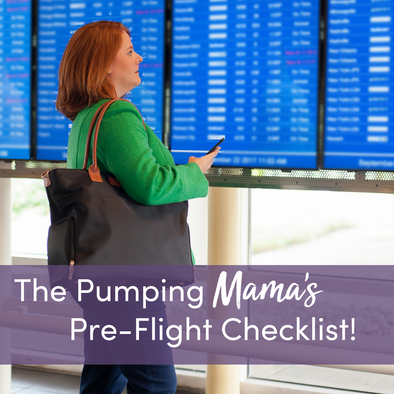 5 Travel Tips: The Pumping Mama's Pre-Flight Checklist