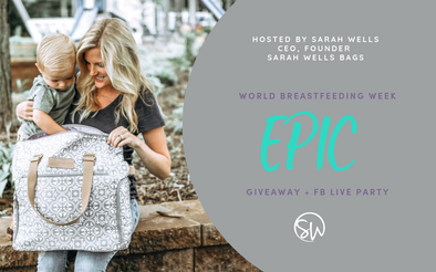 6th Annual Epic World Breastfeeding Week Giveaway + Facebook Live Party