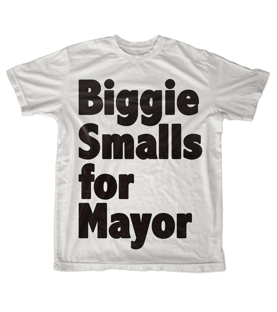 Biggie Smalls For Mayor <br> T-Shirt