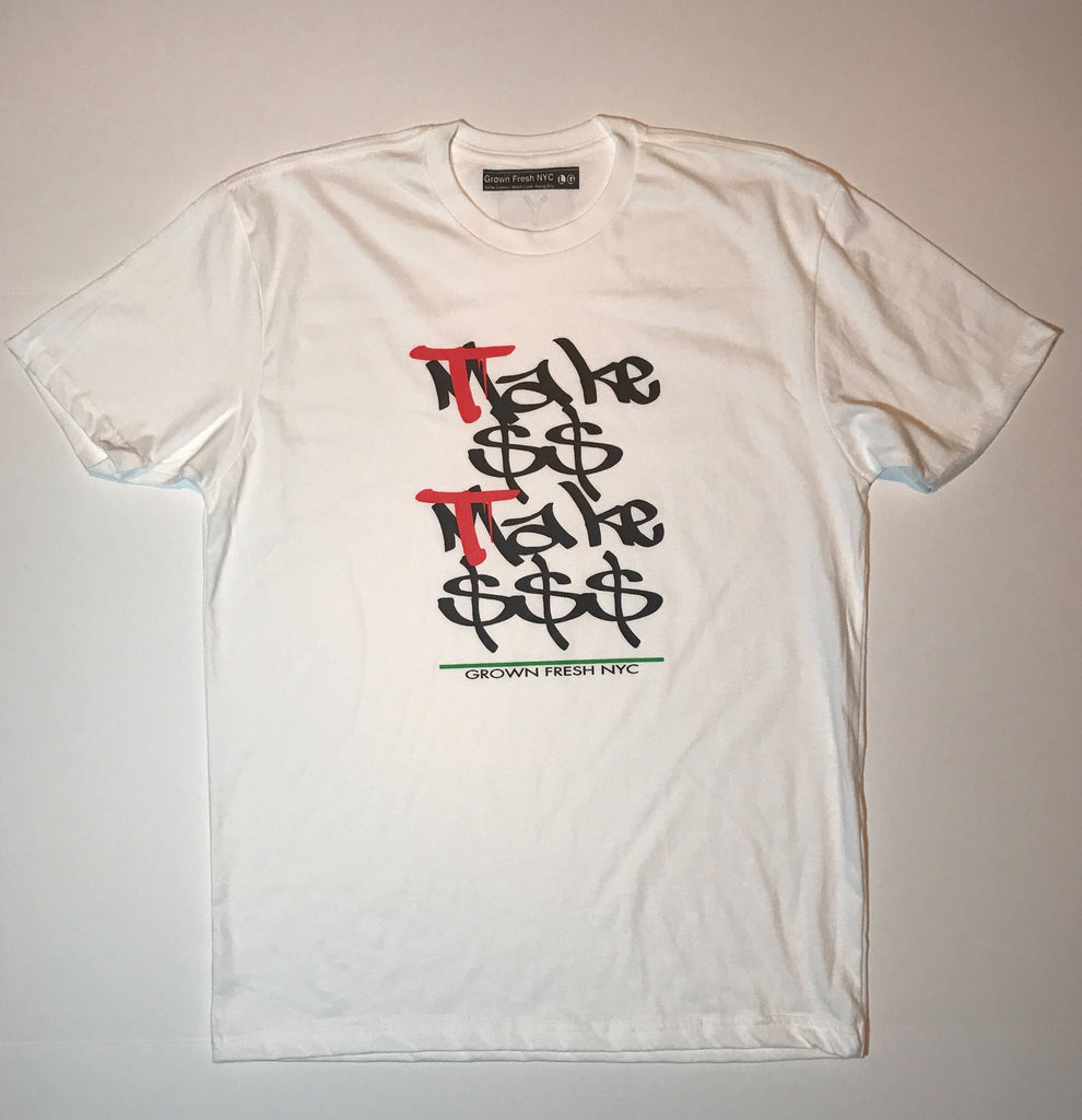 Take Money <br>T-Shirt