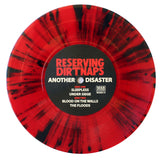 RESERVING DIRTNAPS - ANOTHER DISASTER SPLATTER VINYL (OUT OF 100)