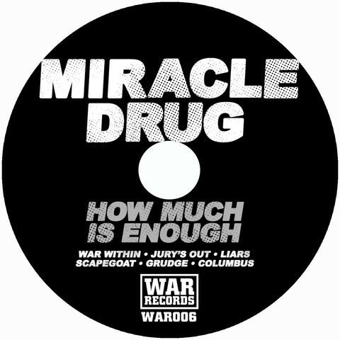 MIRACLE DRUG HOW MUCH IS ENOUGH CD