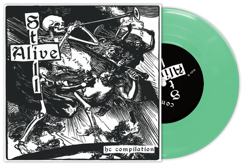 "STILL ALIVE 7"" COMP -  GREEN VINYL (OUT OF 800)"