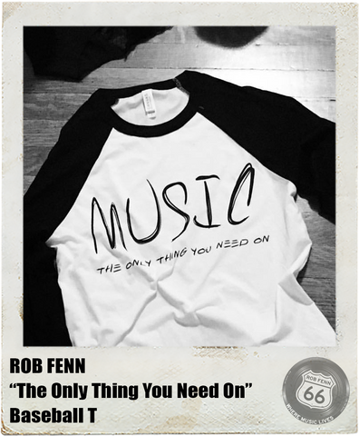 ROB FENN: <br>MUSIC... <br>(BASEBALL T)