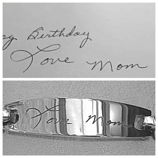 Stainless Bracelet with handwritten message from those who are no longer with us