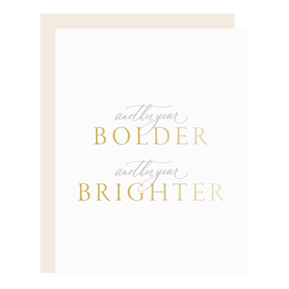Another Year Bolder and Brighter Card