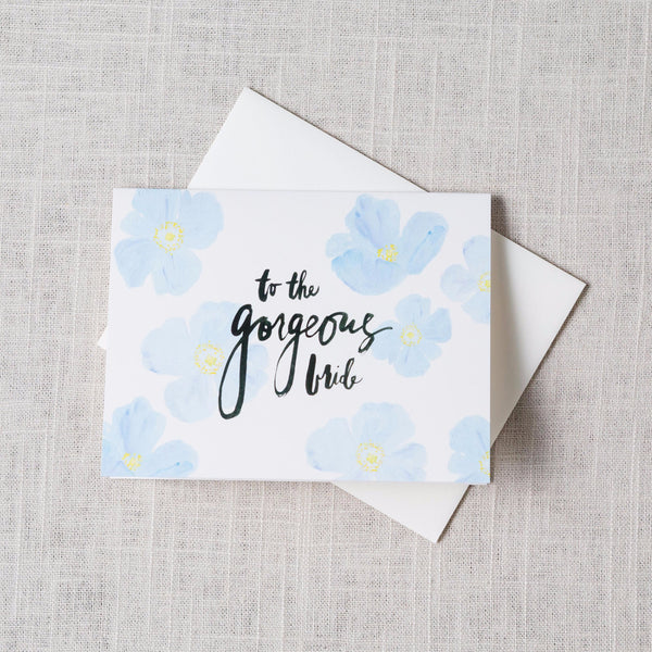 To the Gorgeous Bride Card