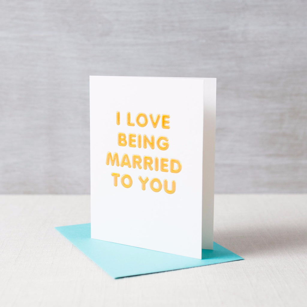 I Love Being Married to You Card The Social Type - Cork Collection