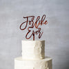 For Like Ever Cake Topper