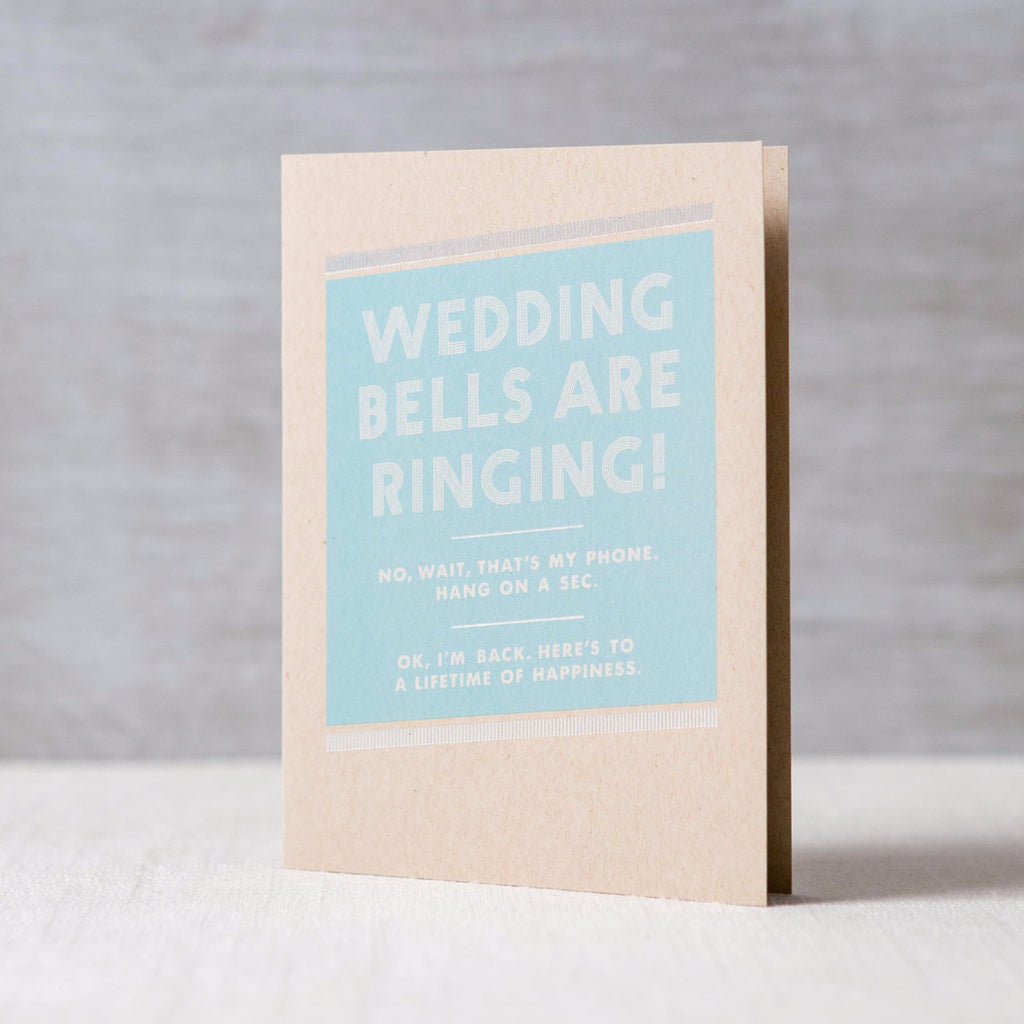 Wedding Bells Are Ringing Card