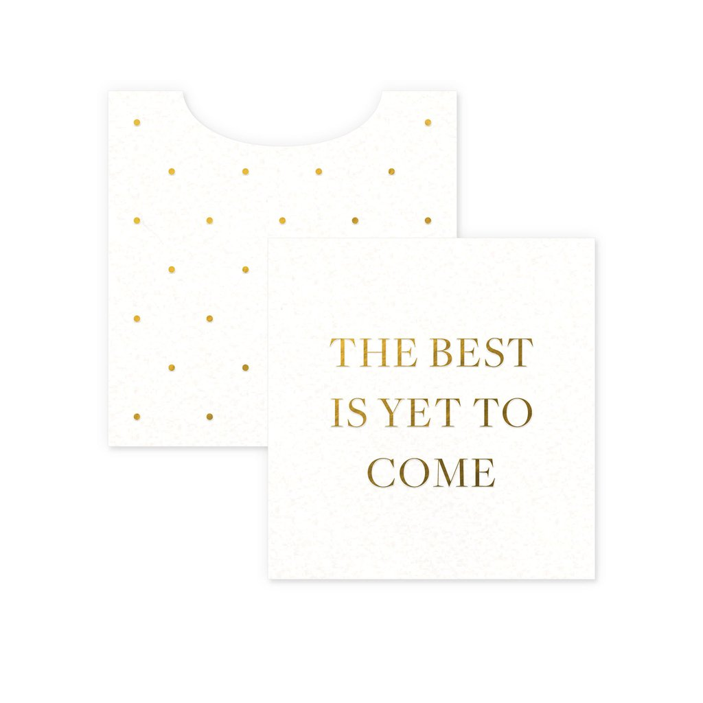 Best is Yet to Come Card