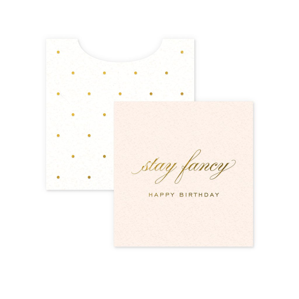 Stay Fancy Mini Card