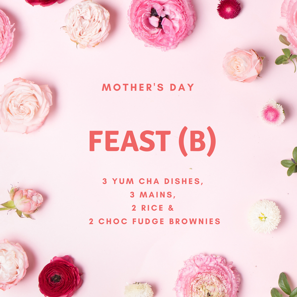 Mother's Day Feast (B)*