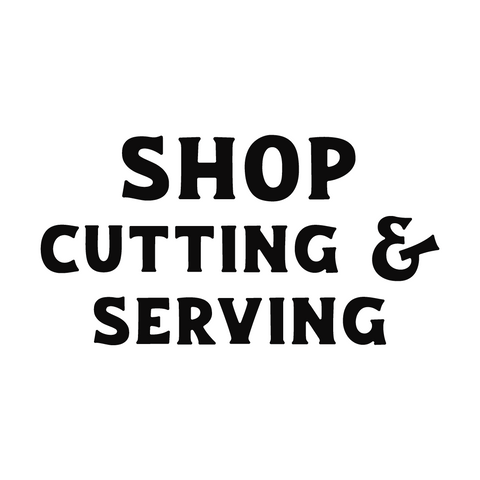 Cutting & Serving