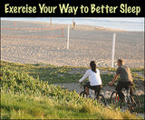 Not Getting Enough Sleep? Bet You Don't Get Enough Exercise