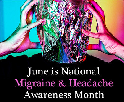 Why Migraine Awareness Month is So Important