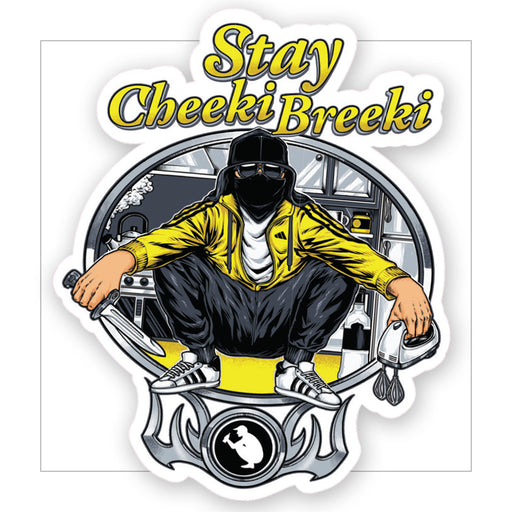 Stay Cheeki Breeki sticker - LifeOfBoris