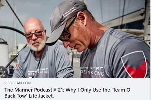 Podcast: The Mariner  Episode #21: Why I Only Use the TeamO BackTow Life Jacket