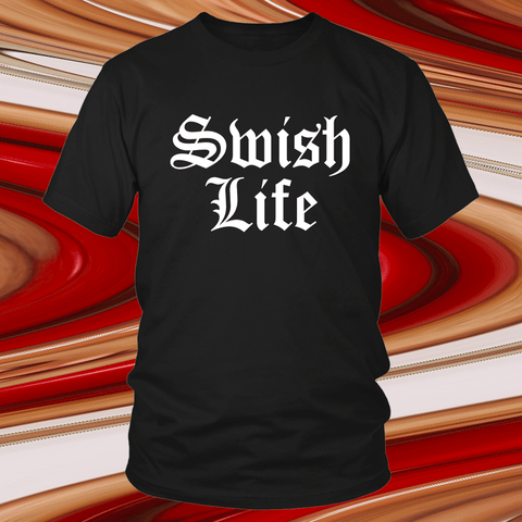 Swished Swish Life Tee