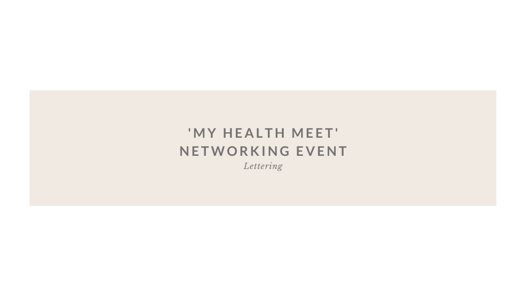 Lettering for 'My Health Meet' networking event.