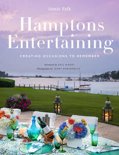 Hamptons Entertaining Book By Annie Falk