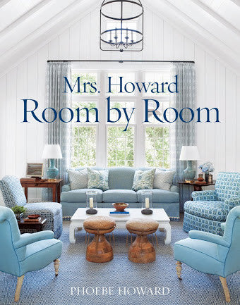 Mrs Howard : Room By Room Book By Phoebe Howard