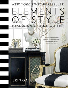 Elements Of Style Designing A Home & A Life Book