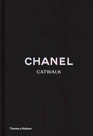 CHANEL Catwalk The Complete Karl Lagerfield Collections Book