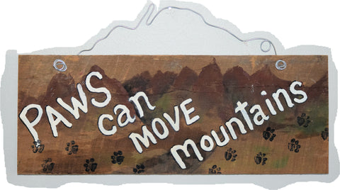 Paws can move mountains (white lettering black paws)
