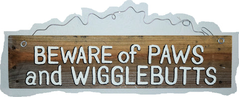 Beware of Paws and Wigglebutts (white lettering no exclamation)