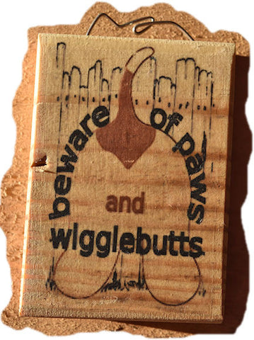 Beware of Paws and Wigglebutts 2 Magnet