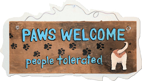 Paws welcome People tolerated
