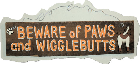 Beware of Paws and Wigglebutts (orange lettering)