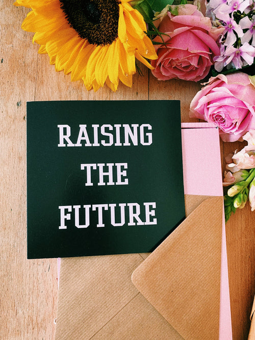 Greetings Card - Raising the Future