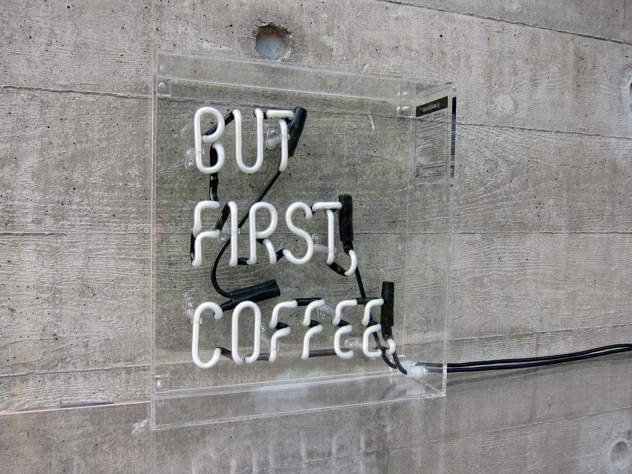 But First, Coffee. Neon - Design Driven Goods