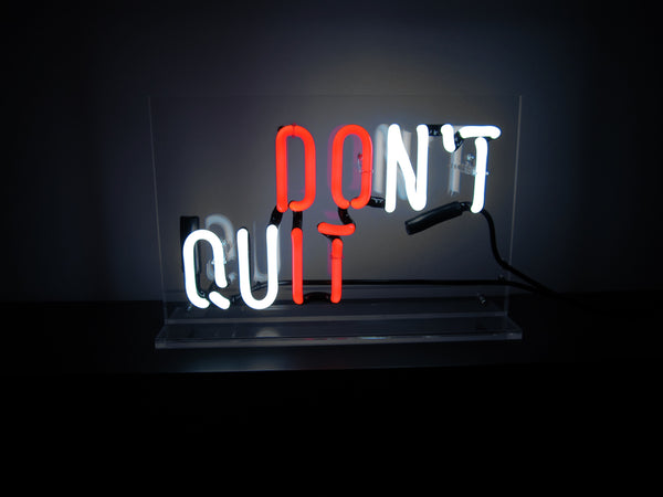 Don't Quit Neon - Design Driven Goods