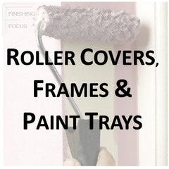 Paint Supplies - Roller Covers, Frames and Paint Trays