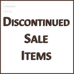 Finishing Focus Discontinued Items