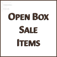 Finishing Focus Open Box Sale Items