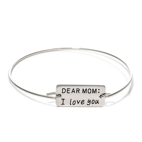 Dear Mom I love You Bangle