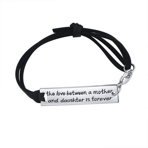 The Love Between A Mother and Daughter is Forever Leather Bracelet