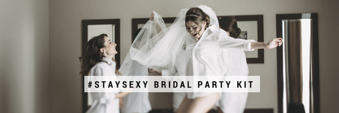 Stay sexy bridal party kit