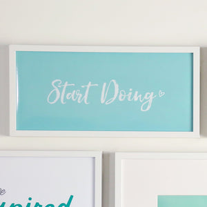 Start Doing Printable Sign
