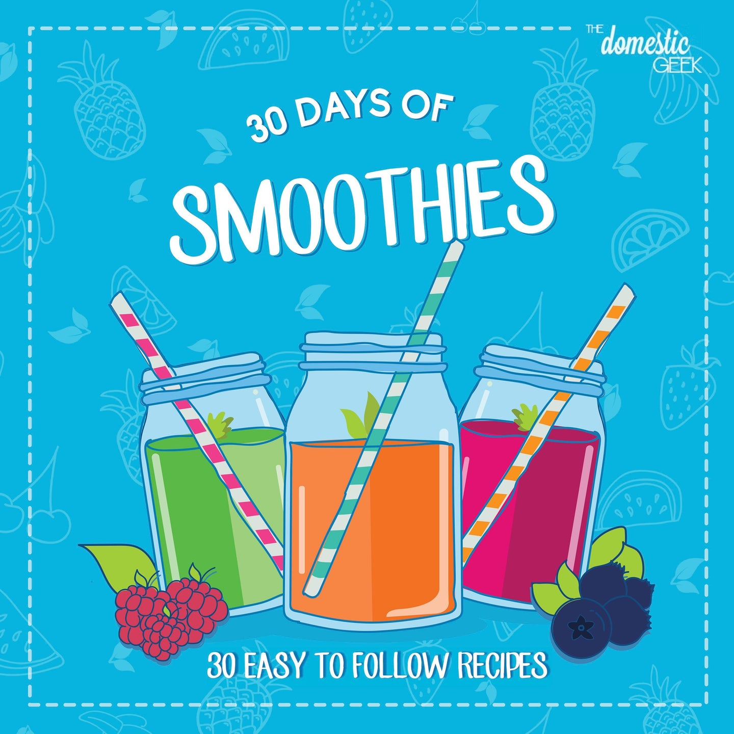 New 30 Days of Smoothies