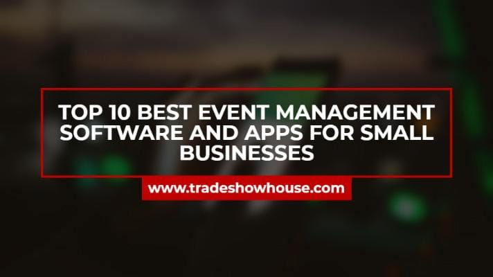 Top 10 Best Event Management Software and Apps for Small Businesses